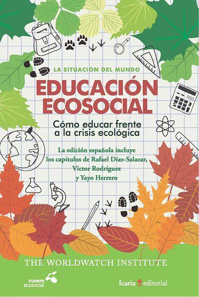 La Situación del Mundo 2017. Educación Ecosocial