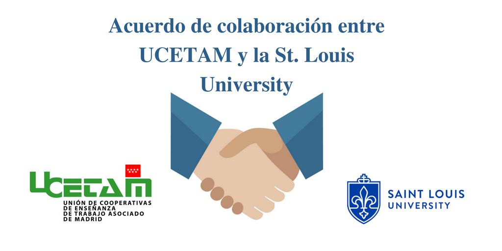 Acuerdo de colaboración entre UCETAM y la St. Louis University