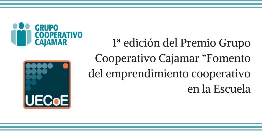 """1ª edición del Premio Grupo Cooperativo Cajamar """"Fomento del emprendimiento cooperativo en la Escuela"""