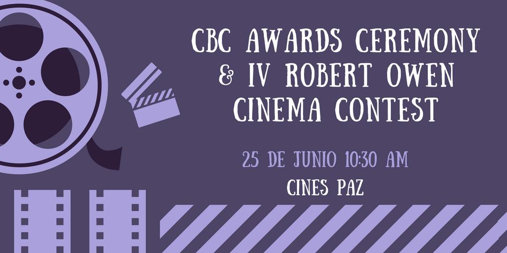 CBC Awards Ceremony & IV Robert Owen Cinema Contest