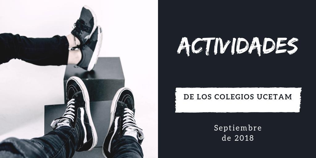 Actividades de los colegios UCETAM / Septiembre